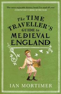 The Time Traveller's Guide to Medieval E