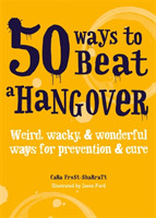 50 Ways to Beat a Hangover
