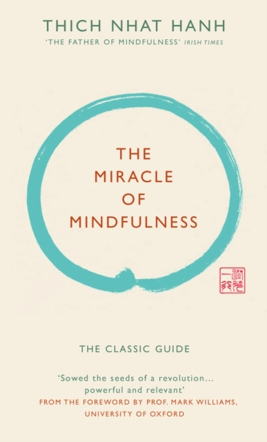 The Miracle of Mindfulness (Gift edition