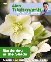 Alan Titchmarsh How to Garden: Gardening