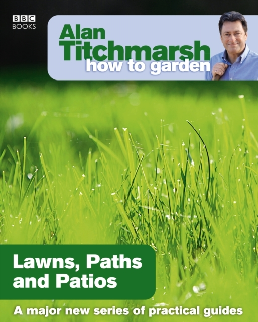 Alan Titchmarsh How to Garden: Lawns Pat