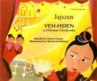 Yeh-Hsien a Chinese Cinderella in Polish