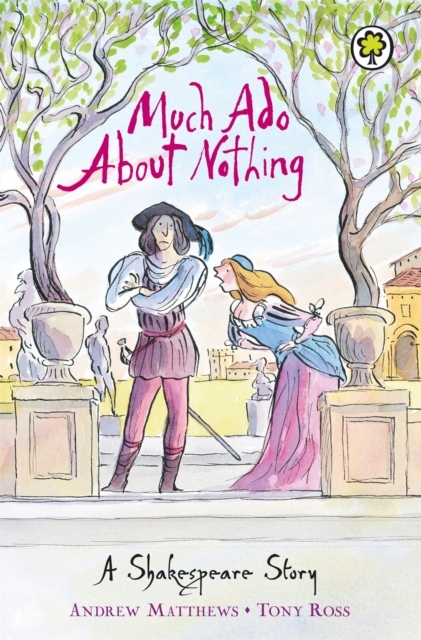 A Shakespeare Story: Much Ado About Noth