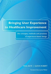Bringing User Experience to Healthcare I