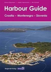 Harbour Guide Croatia, Montenegro and Sl