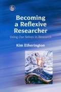 Becoming a Reflexive Researcher - Using