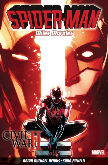 Spider-man: Miles Morales Vol. 2: Civil