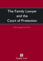The Family Lawyer and The Court of Prote