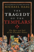 The Tragedy of the Templars