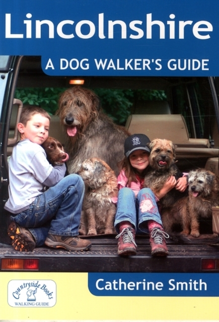 Lincolnshire: A Dog Walker's Guide