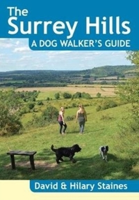 The Surrey Hills A Dog Walker's Guide (2