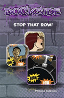 Dockside: Stop that Row! (Stage 1 Book 1