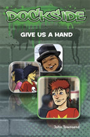 Dockside: Give Us a Hand (Stage 2 Book 1