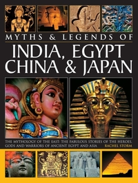 Myths & Legends of India, Egypt, China &