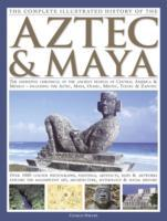 Complete Illustrated History of the Azte