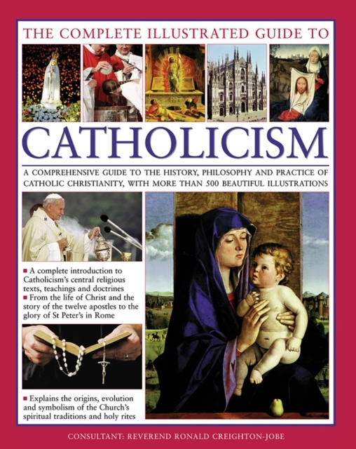 Complete Illustrated Guide to Catholicis
