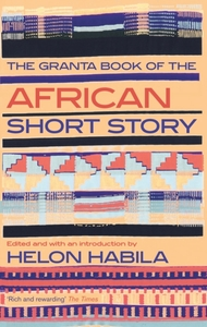 The Granta Book of the African Short Sto