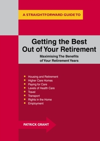 Getting The Best Out Of Your Retirement: