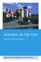 Building on the past