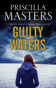 Guilty Waters: A Joanna Piercy British P
