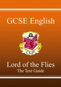 Grade 9-1 GCSE English Text Guide - Lord