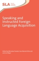 Speaking and Instructed Foreign Language