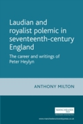 Laudian and Royalist polemic in seventee