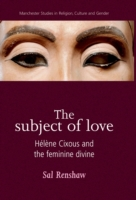 Subject of Love: Helene Cixous and the F