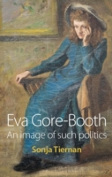 Eva Gore-Booth: An image of such politic