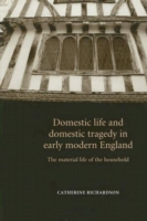 Domestic Life and Domestic Tragedy in Ea