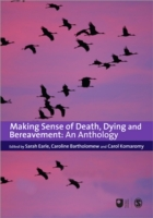 Making Sense of Death, Dying and Bereave