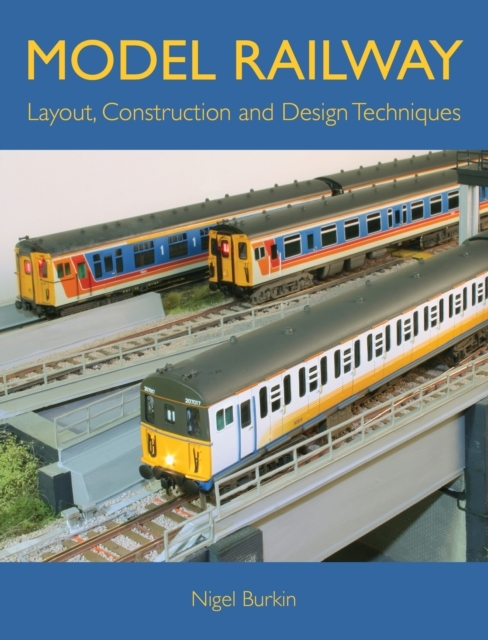 Model Railway Layout, Construction and D