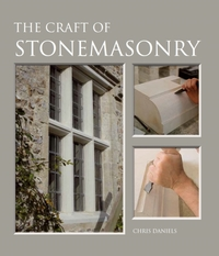 The Craft of Stonemasonry