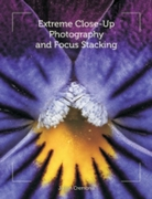 Extreme Close-Up Photography and Focus S