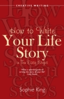 How to Write Your Life Story in Ten Easy