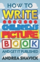 How to Write a Children's Picture Book a