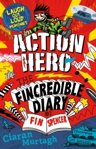 Action Hero: The Fincredible Diary of Fi