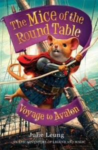 The Mice of the Round Table 2: Voyage to
