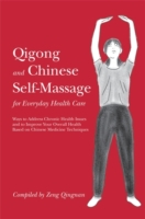 Qigong and Chinese Self-Massage for Ever