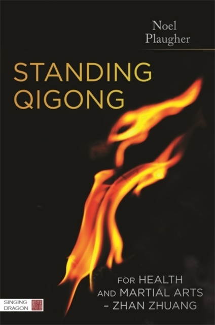 Standing Qigong for Health and Martial A