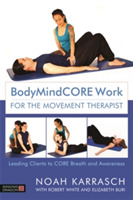 BodyMindCORE Work for the Movement Thera