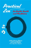 Practical Zen for Health, Wealth and Min