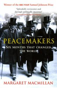 Peacemakers Six Months that Changed The