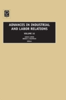 Advances in Industrial and Labor Relatio
