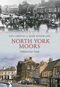 North York Moors Through Time