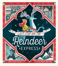 Last Stop on the Reindeer Express