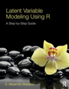 Latent Variable Modeling Using R