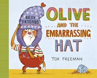 Olive and the Embarrassing Hat