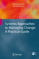 Systems Approaches to Managing Change: A