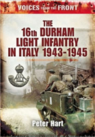 Voices from the Front: the 16th Durham L